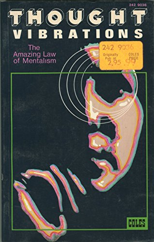 9780878770205: Thought Vibrations: The Amazing Law of Mentalism