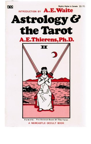 9780878770311: Astrology & The Tarot (A Newcastle Occult Book, P-31)