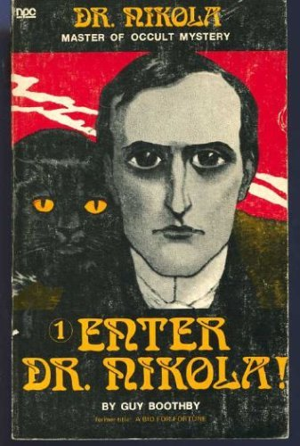 9780878770328: Enter Dr. Nikola! =: Former title, A bid for fortune (Dr. Nikola, master of occult mystery)