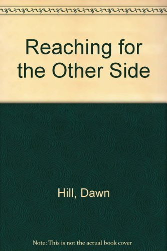 9780878770632: Reaching for the Other Side: True Story of Personal Transformation