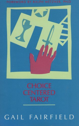 9780878770847: Choice Centered Tarot