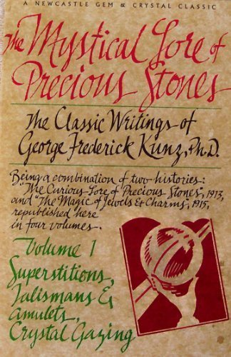 The Mystical Lore of Precious Stones, Volume: Kunz, George Frederick