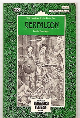 9780878771066: Gerfalcon (His The Neustrian cycle ; book 1)