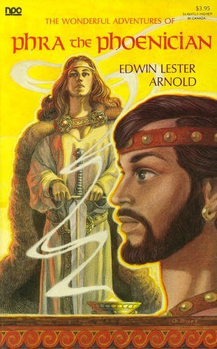 The Wonderful Adventures of Phra the Phoenician (Newcastle Forgotten Fantasy Library, Volume XI ): ...