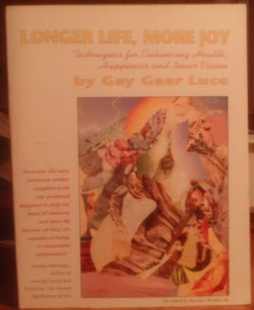 9780878771714: Longer Life More Joy: Techniques for Enhancing Health, Happiness & Inner Vision