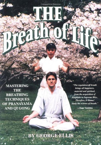 9780878771837: The Breath of Life: Mastering the Breathing Techniques of Pranayama and Qi Gong