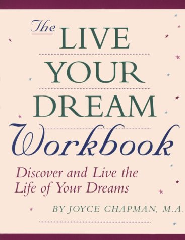 9780878771950: The Live Your Dream Workbook: Discover and Live the Life of Your Dreams