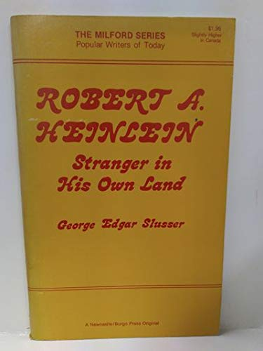 9780878772018: Robert A. Heinlein: Stranger in his Own Land (Popular Writers of Today)