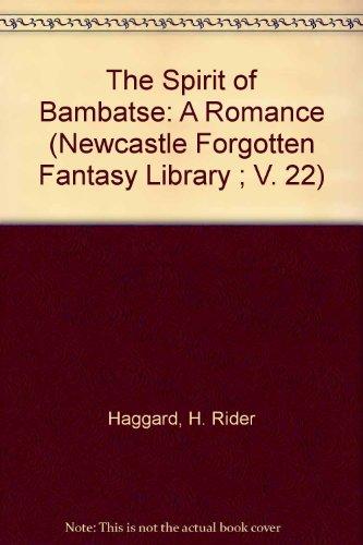9780878775217: The Spirit of Bambatse: A Romance (Newcastle Forgotten Fantasy Library ; V. 22)