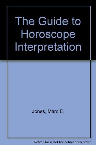 9780878780037: The Guide to Horoscope Interpretation