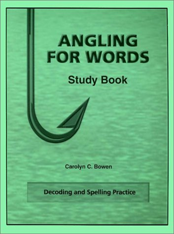 9780878790470: Angling for Words : Decoding and Spelling Practice (Study Book)