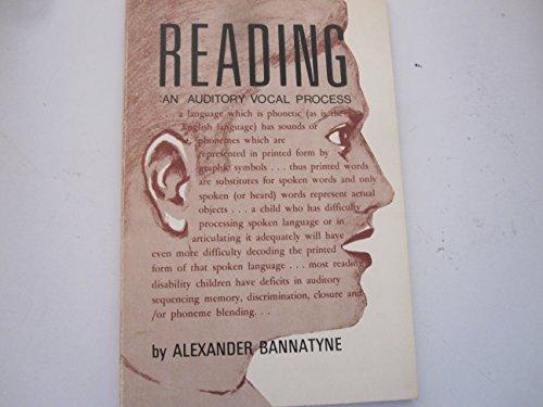 Reading, an auditory vocal process: Bannatyne, Alexander