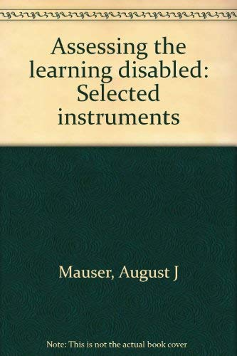 9780878791354: Assessing the learning disabled: Selected instruments