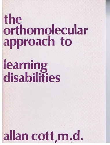 9780878791743: The Orthomolecular Approach to Learning Disabilities