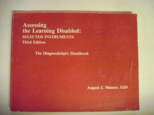 9780878792795: Assessing the Learning Disabled: Selected Instruments : The Diagnostician's Handbook