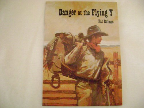 9780878792993: Danger at the Flying Y (A Perspectives book)