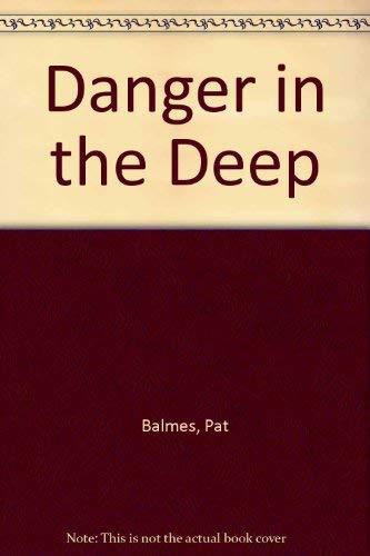 9780878793204: Danger in the Deep