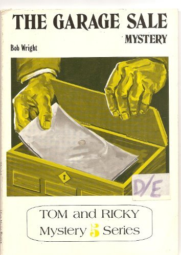 Tom and Ricky and the garage sale mystery (Tom and Ricky mystery): Wright, Bob