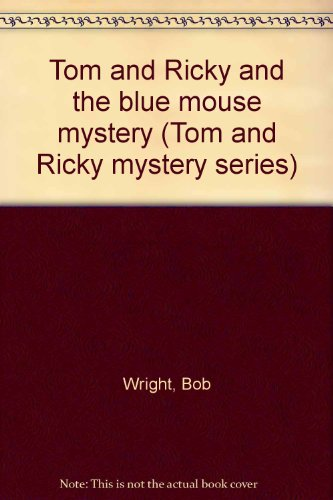 9780878794287: Tom and Ricky and the blue mouse mystery (Tom and Ricky mystery series)