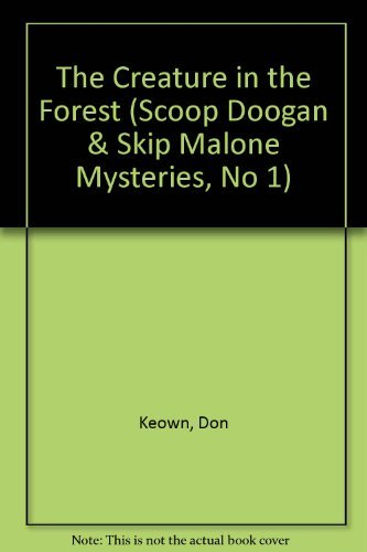 9780878794362: The Creature in the Forest (Scoop Doogan & Skip Malone Mysteries, No 1)