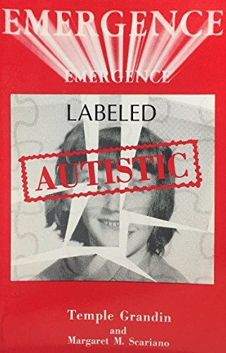 9780878795246: Emergence: Labeled Autistic