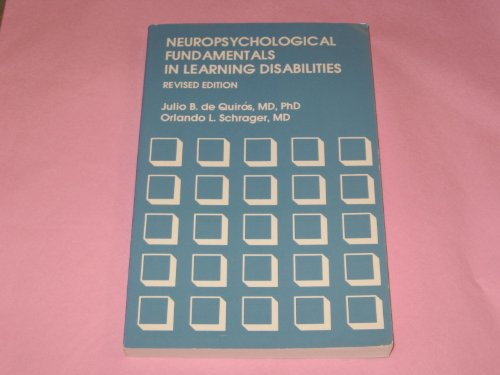 9780878796137: Neuropsychological Fundamentals in Learning Disabilities
