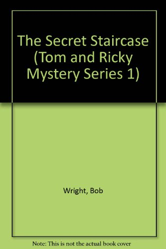 The Secret Staircase (Tom and Ricky Mystery Series 1) (Spanish and English Edition) (0878796592) by Wright, Bob