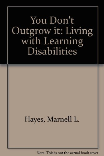 You Don't Outgrow It: Living With Learning Disabilities
