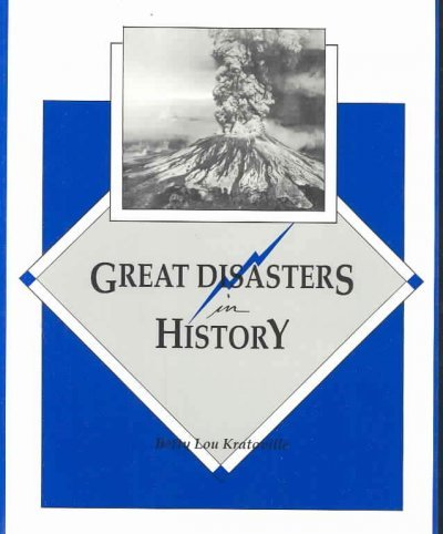 Great Disasters in History (0878799753) by Betty Lou Kratoville