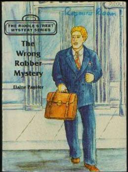 9780878799855: The wrong robber mystery (The riddle street mystery series)