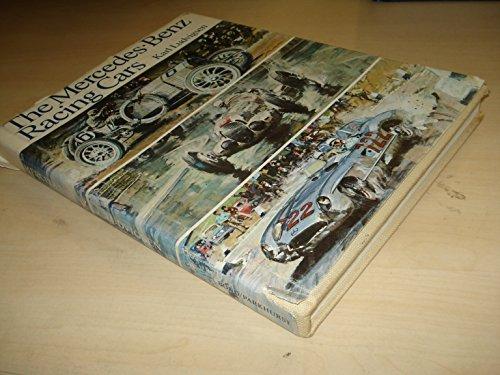 The Mercedes-Benz racing cars: Karl E Ludvigsen