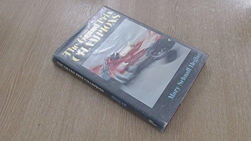 9780878800148: The Grand Prix Champions (A Road & Track Book)