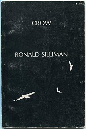 Crow: [poems]: Silliman, Ronald