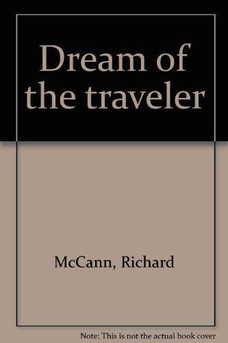 Dream of the traveler McCann, Richard J