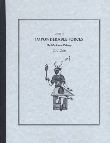 9780878873524: Imponderable Forces: Course Xviii, Lessons 183-189