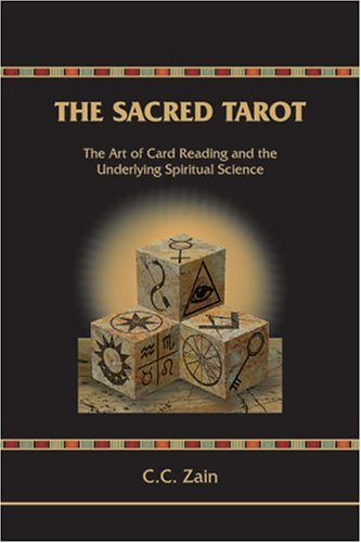 9780878873760: The Sacred Tarot: The Art of Card Reading and the Underlying Spiritual Science (Brotherhood of Light, Course 6)