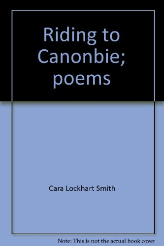 9780878880546: Riding to Canonbie;: Poems,