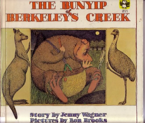 The bunyip of Berkeley's Creek: Wagner, Jenny