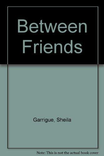 9780878881338: Between Friends