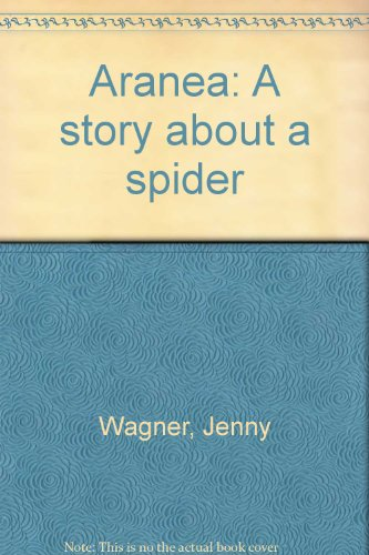 9780878881383: Aranea: A story about a spider