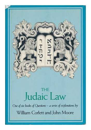 The Judaic law (Their Questions) (0878881522) by William Corlett