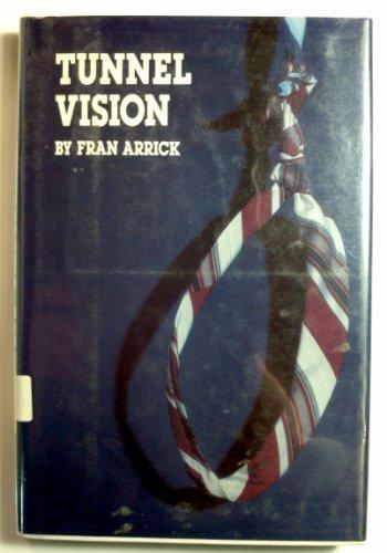 Tunnel vision: Arrick, Fran