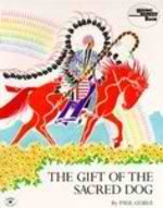 9780878881659: The gift of the sacred dog: Story and illustrations