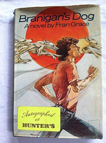 Branigan's Dog: A Novel: Grace, Fran