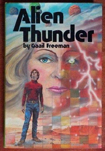 9780878882069: Alien thunder