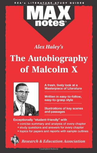 9780878910045: Autobiography of Malcolm X as told to Alex Haley, The (MAXNotes Literature Guides)