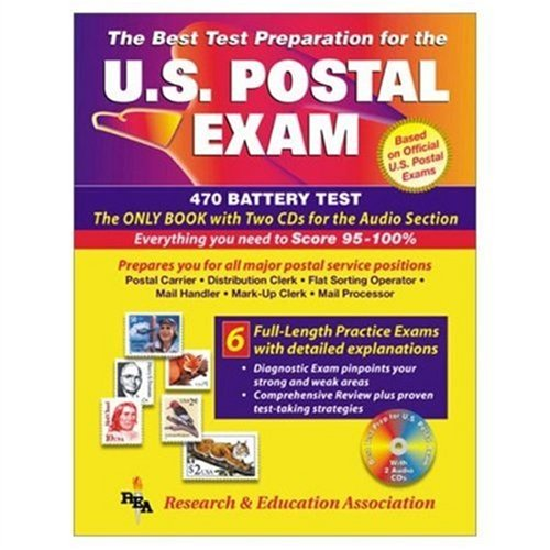 US Postal Exams (REA) - The Best Test Prep for Exams 460 & 470 w/ audio CDs (U.S. Postal Exams Test Prep) (0878910808) by The Editors of REA