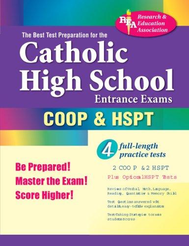 9780878910953: The Best Test Preparation for the Catholic High School Entrance Exams (COOP & HSPT) (REA) (Test Preps)