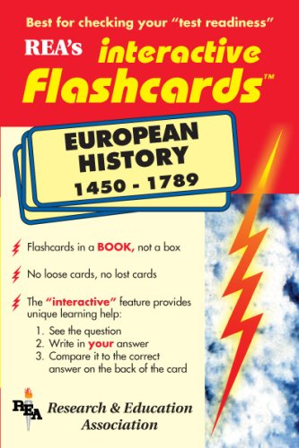 Rea's Interactive Flashcards: European History 1450-1789: The Editors of REA