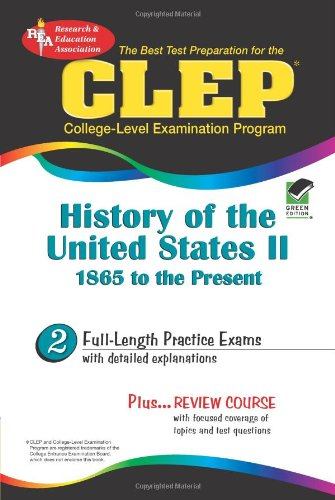 9780878912704: CLEP History of the United States II, 1865 to the present (REA) - The Best Test Prep for the CLEP (Test Preps)